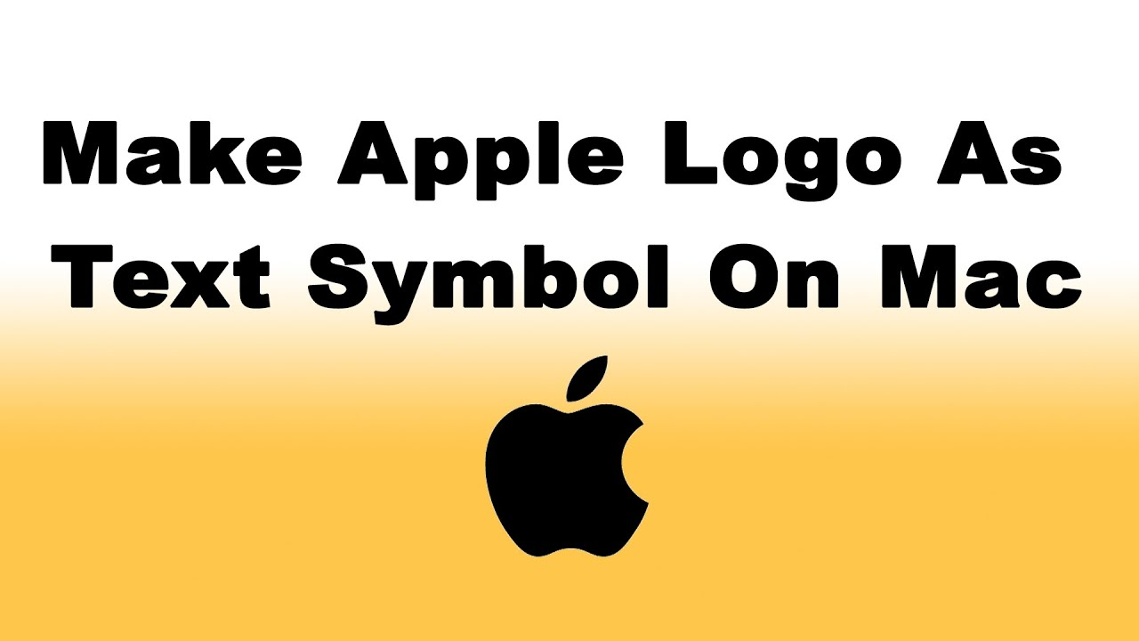 How To Make Apple Logo As Text Symbol On Mac Youtube