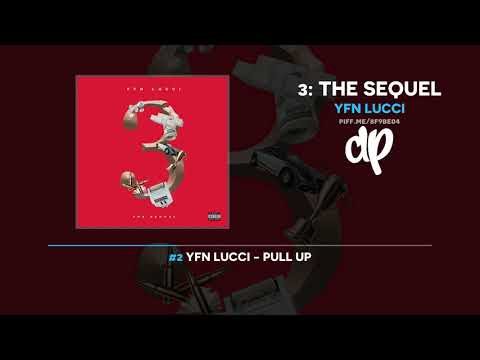 YFN Lucci - 3: The Sequel (FULL MIXTAPE)