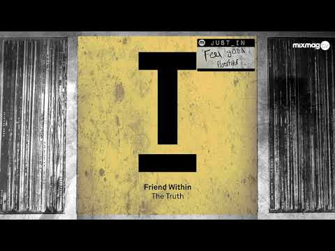 HOUSE: Friend Within - The Truth [Toolroom]