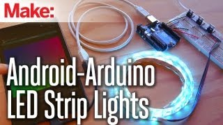 Android-Arduino LED Strip Lights by Make: <br /> on YouTube