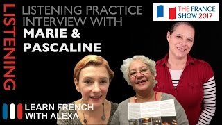 French Listening Practice - Alexa interviews Marie