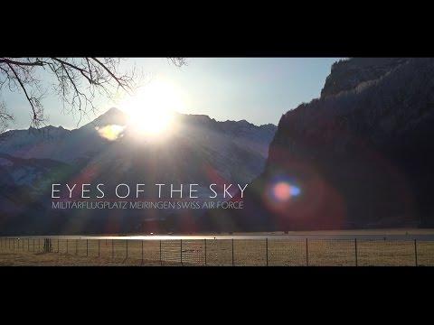 Eyes of the sky - Meiringen Airbase Swiss Air Force 2016