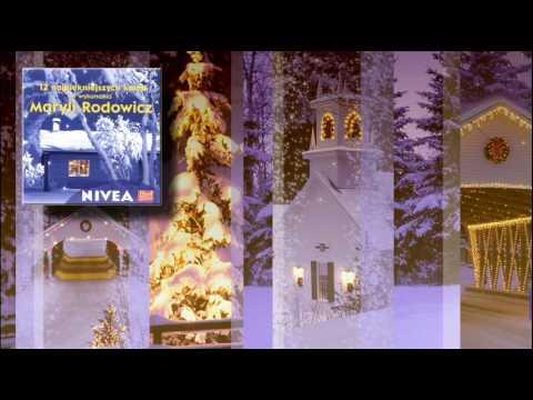 Maryla Rodowicz  - 12  Gdy się Chrystus rodzi [12 NAJPIĘKNIEJSZYCH KOLĘD]