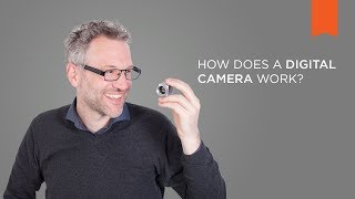 How does a Digital Camera work? - Vision Campus