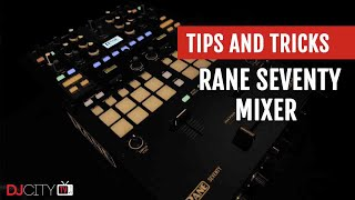 First Look: Rane SEVENTY Mixer | Tips and Tricks