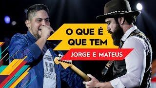 Baixar O Que é Que tem - Jorge & Mateus - Villa Mix Goiânia 2017 ( Ao Vivo )