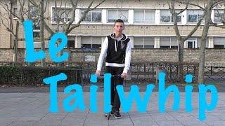 Comment faire un Tailwhip Trotinette freestyle - [TutoFR]