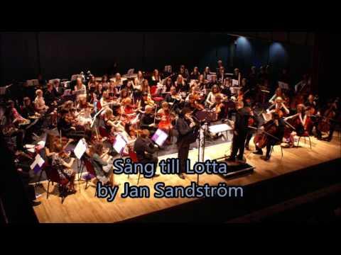 Final Recital: Sang till Lotta by Jan Sandstrom