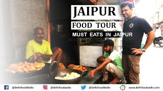 JAIPUR  Food Tour I Rajasthan Food Tour