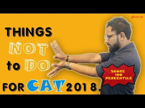DON'Ts for CAT 2018 | CAT 2018 | LAST MINUTE TIPS | AGLASEM