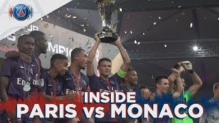 INSIDE - PARIS SAINT-GERMAIN 4-0 MONACO