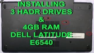 3 Hard Drives & 4GB RAM Latitude E6540