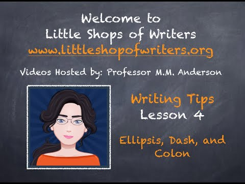 Lesson 4: Ellipsis, Dash, Colon