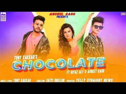 Chocolate : Tony Kakkar Ft Riyaz Aly And Avneet Kaur | Desi Music Factory | Satti Dhillon