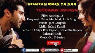 Download Lagu Chahun Main Ya Naa - Lirik Dan Terjemahan Indonesia mp3