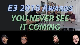 You Never See It Coming / Biggest Surprise (E3 2018 Awards)