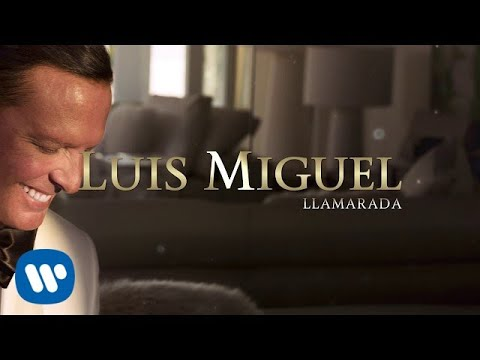 Luis Miguel - Llamarada (Lyric Video)