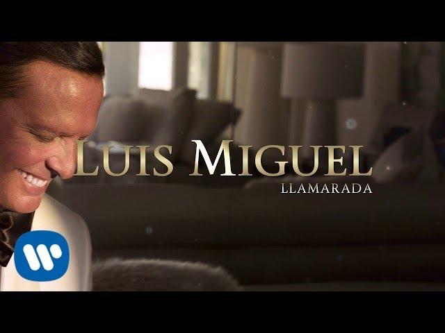 Luis Miguel - Llamarada (Lyric Video)