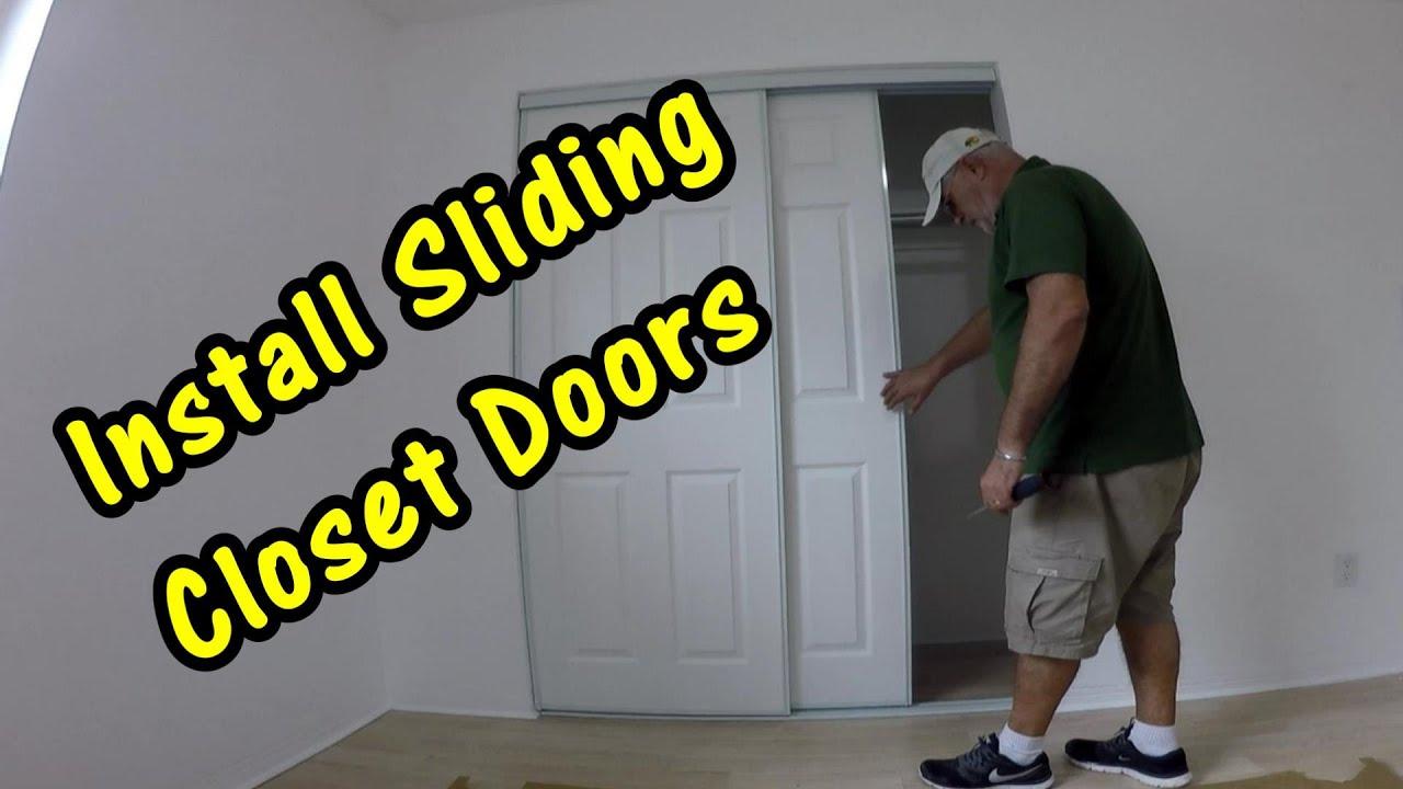 How To Install Sliding Closet Doors Or Bypass Doors Youtube