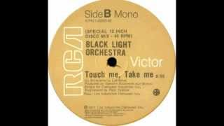 Black Light Orchestra_Touch Me,Take Me_Special Disco Version