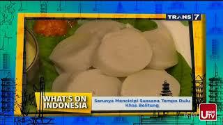 What's On Indonesia - Sensasi Tempo Doeloe