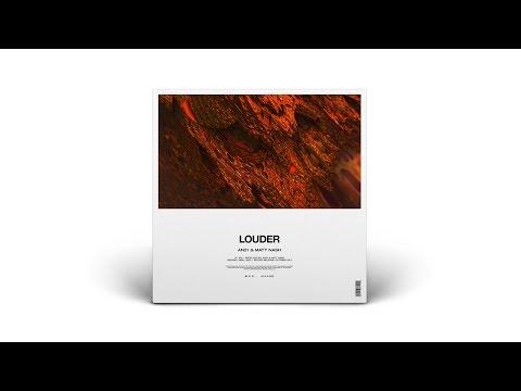 AN21 & Matt Nash 'Louder' (Out now)