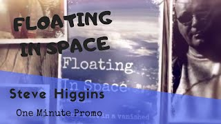 Floating in Space: One Minute Promo