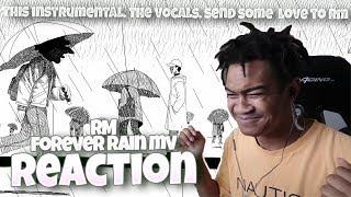 RM 'forever rain' MV - REACTION | literally art.