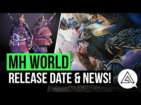 Mster Hunter World  Release Date, Flagship Mster, New Trailer & More!