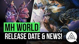 Monster Hunter World Release Date, Flagship Monster, New Trailer More
