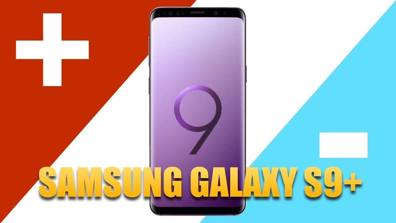Samsung Galaxy S9+: 3 PLUSY i 3 MINUSY