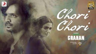 Chori Chori | Hotstar Specials - Grahan | Ranjan Chandel | Amit Trivedi | Varun Grover | June 24