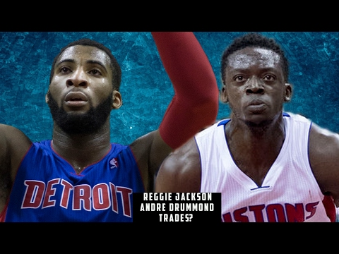 Pistons Trading Reggie Jackson or Andre Drummond?
