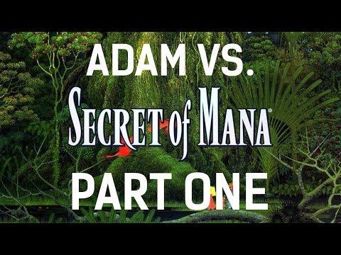 Adam vs. Secret of Mana HD (Part One)