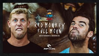 Rip Curl's The Search featuring Mick Fanning and Mason Ho in Red Monkey, Full Moon