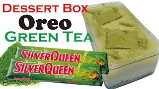 Resep Dessert Box Oreo Green Tea with Silver Queen Matcha | No Oven No Steam