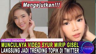 Munculnya Video Syur Mirip Gisel Anastasia, Langsung Jadi Trending Topik Di Twitter!!1