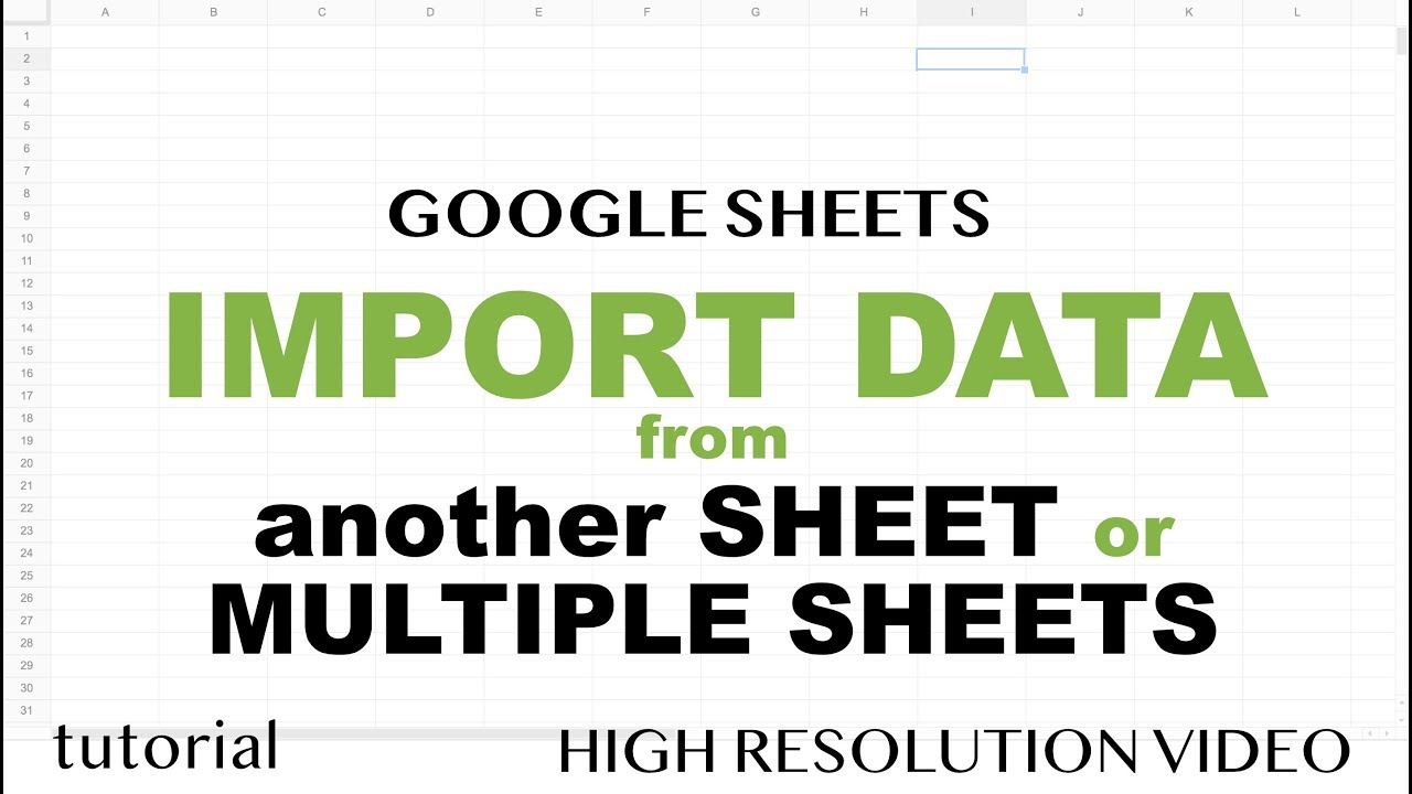 Google Sheets - Import Data from Another Sheet - Tutorial Part 1