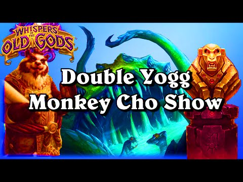 Double Yogg Monkey Cho Show ~ Whispers of the Old Gods ~ Hearthstone Heroes of Warcraft