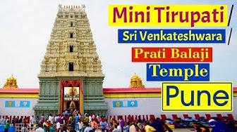 Pune - Mini Tirupati, Sri Venkateshwara, Prati Balaji Temple