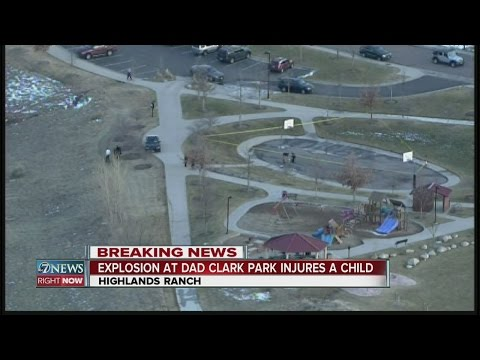 Explosion at Highlands Ranch park injures child
