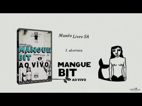 Mundo Livre SA- Mangue Bit Ao Vivo