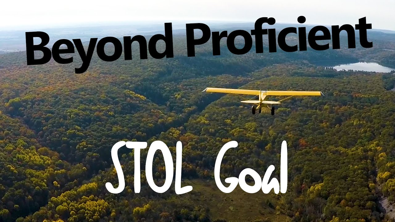 Beyond Proficient: STOL Goal