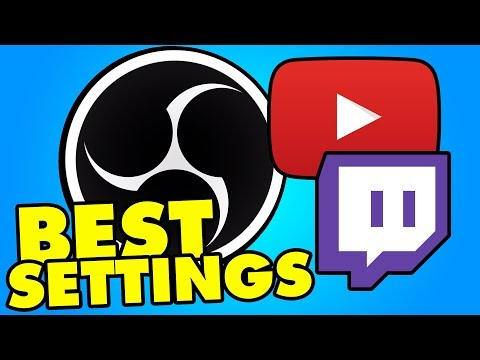 RECORD & STREAM AT HIGH QUALITY! OBS Studio 2017 BEST Settings for Recording and Streaming Tutorial