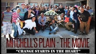 """MITCHELL'S PLAIN THE MOVIE """"Change Start In The Heart"""" (full movie) 2016"""