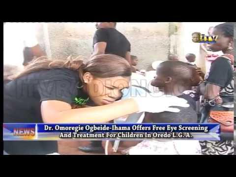 Dr. Ogbeide-Ihama offers free eye screening for children in Oredo