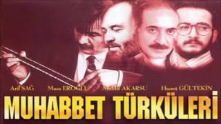 Muhabbet Türküleri - Bırak Gamı Kederi [ © ARDA Müzik ]