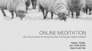 ONLINE MEDITATION dan TANYA JAWAB KESULITAN\/TANTANGAN SAAT BERLATIH