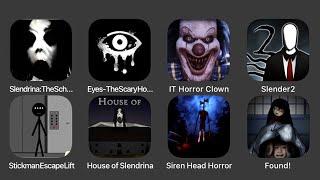Slendrina The School, Eyes The Scary Horror Game, IT Horror Clown, Slender 2, Stickman Escape Lift..