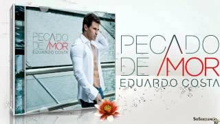 Amor Além Da Vida - Eduardo Costa